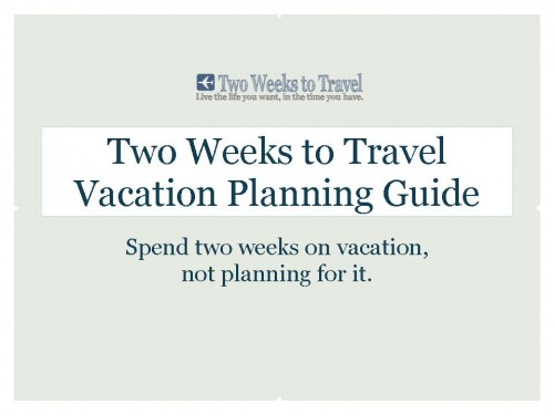 Two Weeks Vacation Guide
